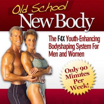 old school new body program