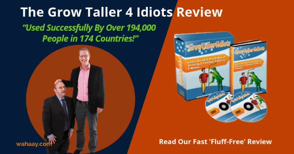The Grow Taller 4 Idiots Review